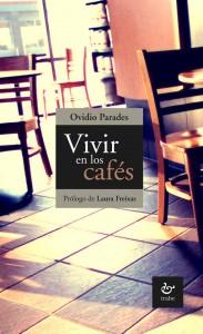 vivir en los cafés
