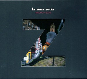 la_zona_sucia_-_nacho_vegas